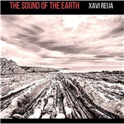 Xavi Reija - The Sound of the Earth